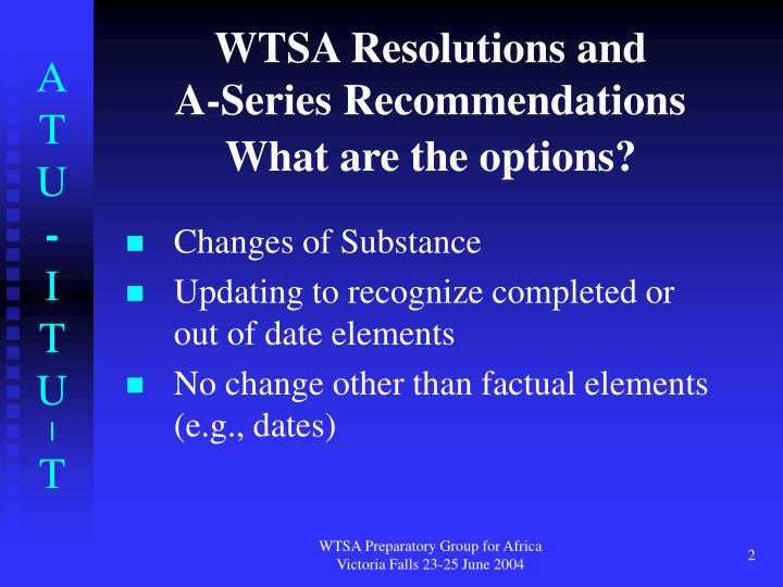 Wtsa resolutions and a series recommendations what are the options