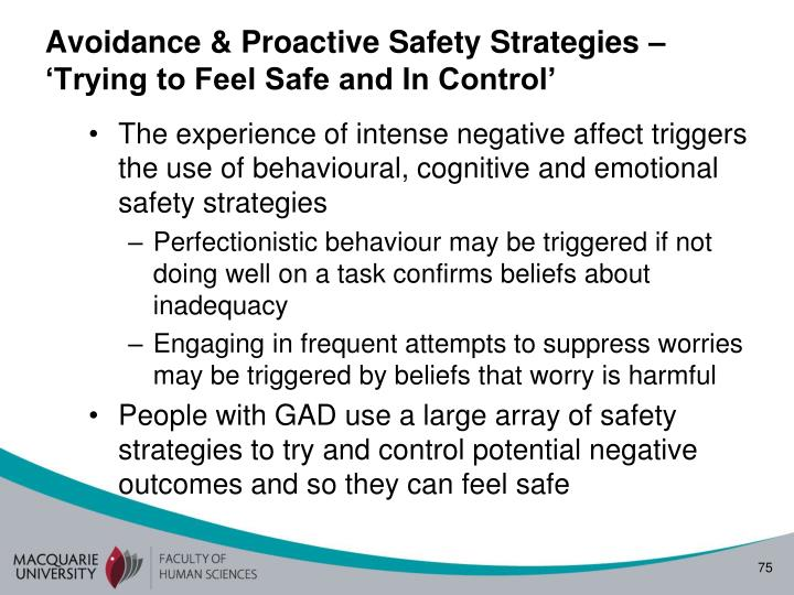 Avoidance & Proactive Safety Strategies – 'Trying to Feel Safe and In Control'