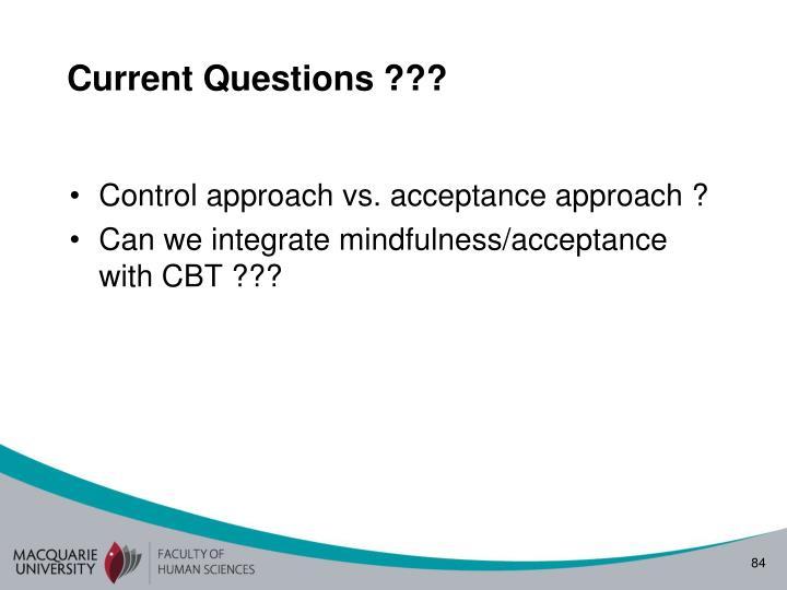 Current Questions ???
