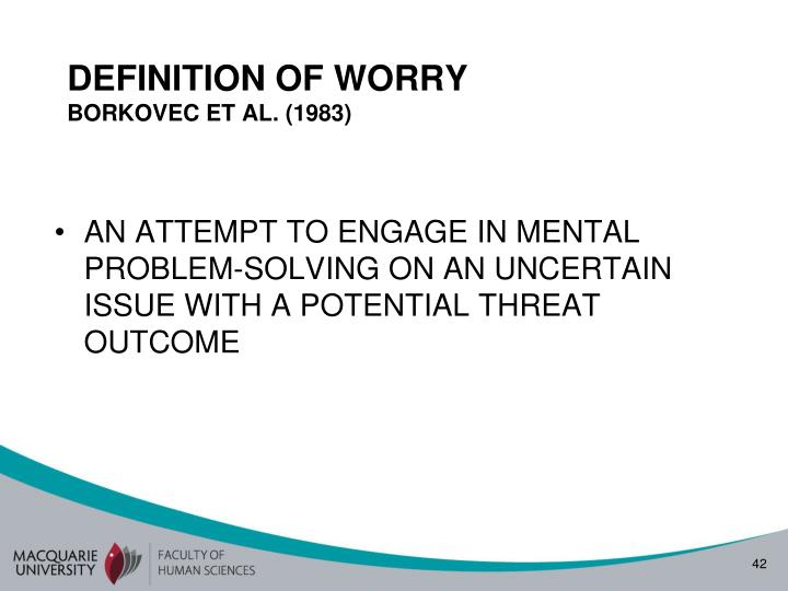DEFINITION OF WORRY