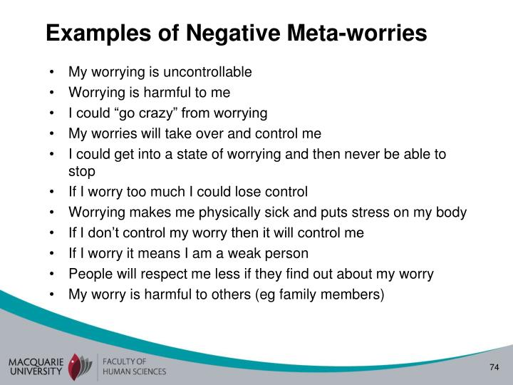 Examples of Negative Meta-worries