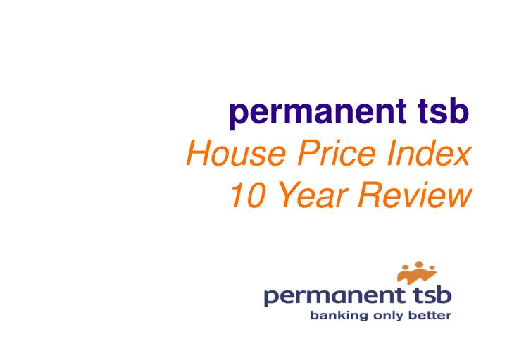 Permanent tsb house price index 10 year review