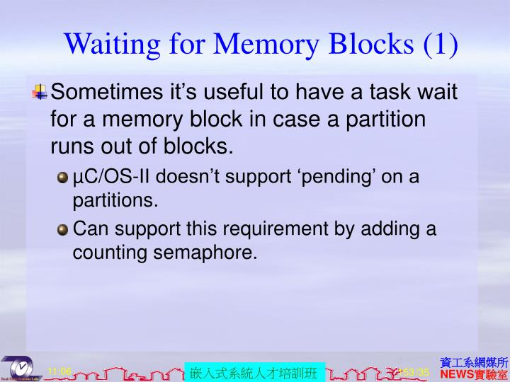 Waiting for Memory Blocks (1)