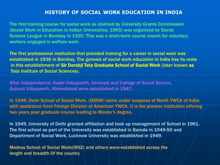 HISTORY OF SOCIAL WORK EDUCATION IN INDIA