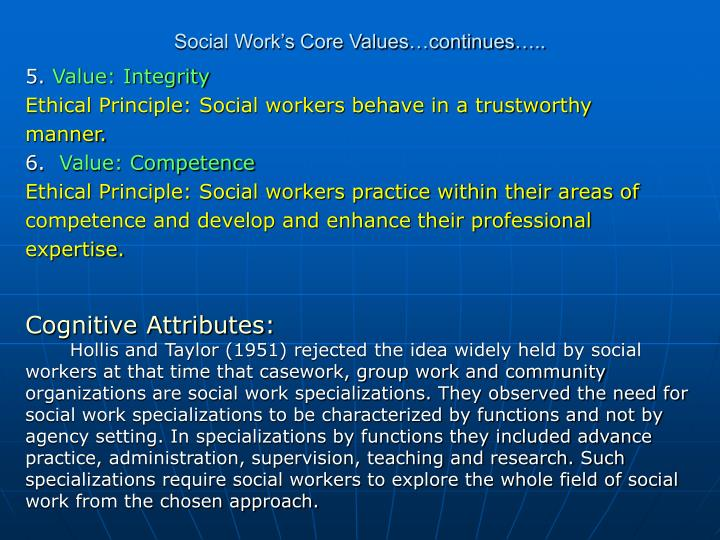 Social Work's Core Values…continues…..