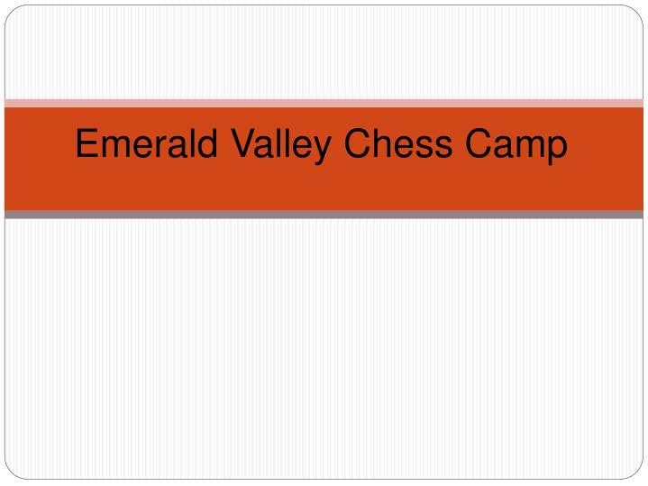 emerald valley chess camp n.