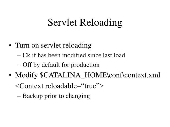 Servlet Reloading