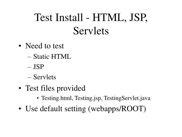 Test Install - HTML, JSP, Servlets