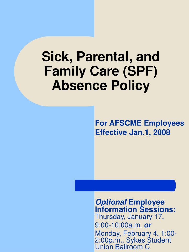 sick parental and family care spf absence policy n.