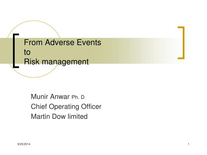 From adverse events to risk management