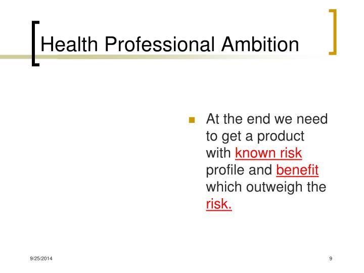 Health Professional Ambition