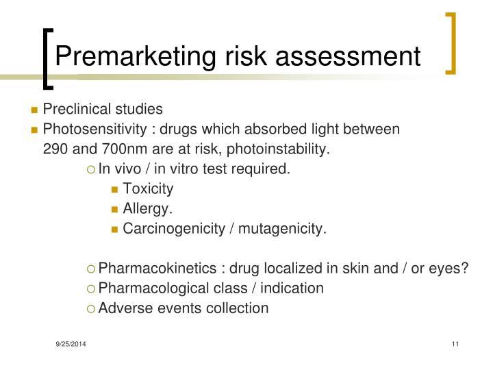 Premarketing risk assessment