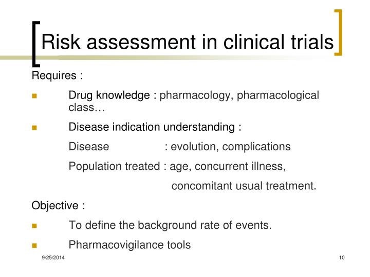 Risk assessment in clinical trials