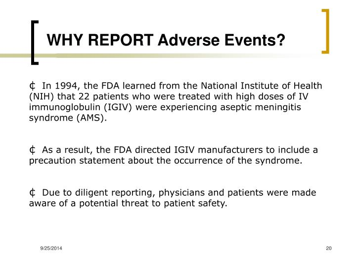 WHY REPORT Adverse Events?