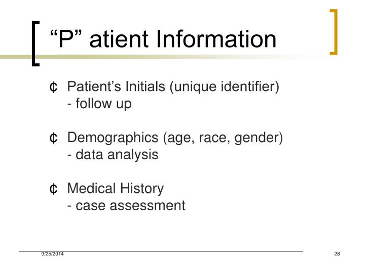 """P"" atient Information"