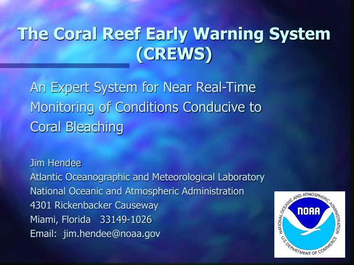 the coral reef early warning system crews n.