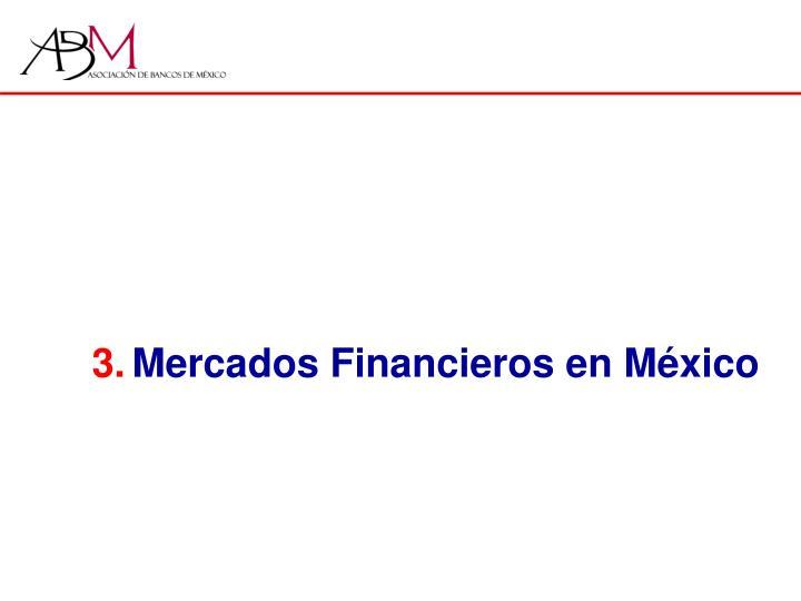 Mercados Financieros en México
