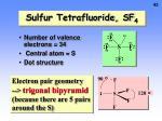 sulfur tetrafluoride sf 4