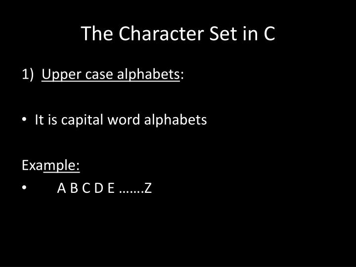The Character Set in C