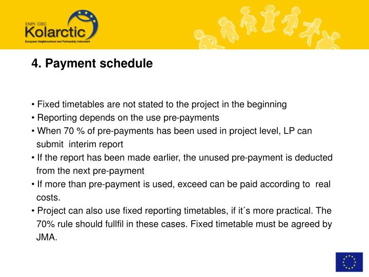 4. Payment schedule