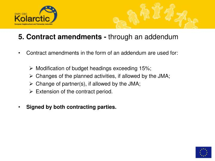 5. Contract amendments -