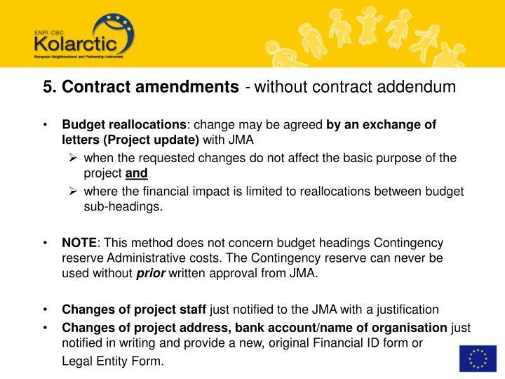 5. Contract amendments