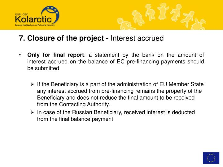 7. Closure of the project -
