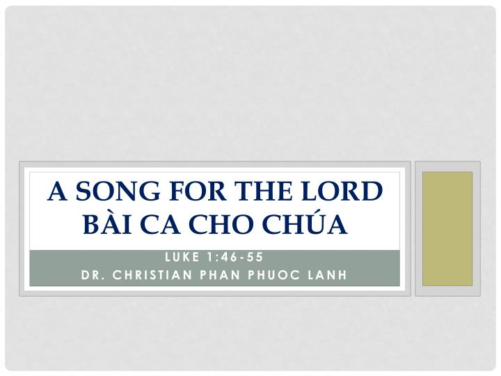 a song for the lord b i ca cho ch a n.