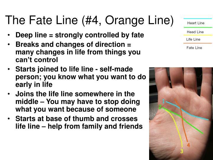 The Fate Line (#4, Orange Line)