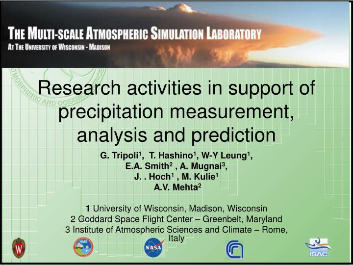 research activities in support of precipitation measurement analysis and prediction n.
