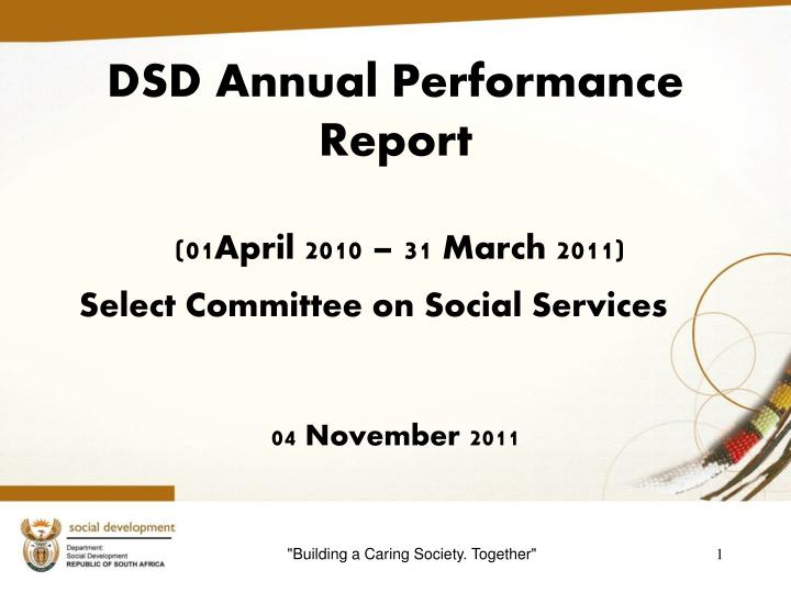 dsd annual performance report 01april 2010 31 march 2011 select committee on social services n.