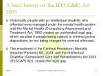 a brief history of the id cc r act 2003