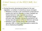 a brief history of the id cc r act 20031