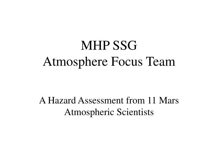 mhp ssg atmosphere focus team n.