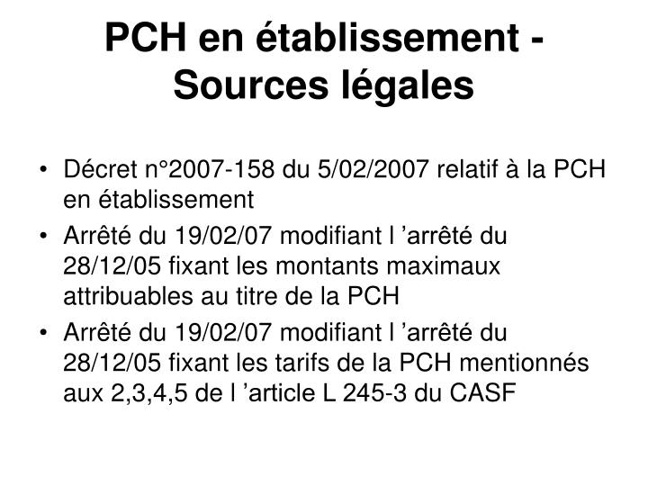 Pch en tablissement sources l gales