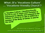 what is a vocations culture vocations friendly church