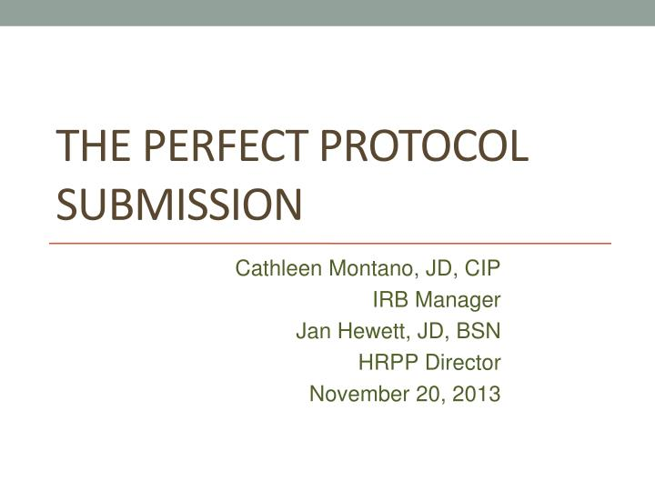 the perfect protocol submission n.