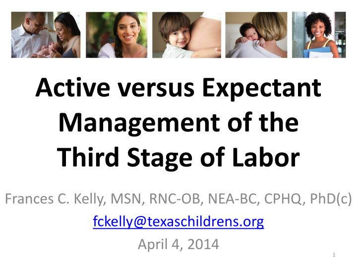 active versus expectant management of the third stage of labor n.