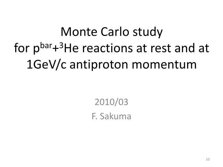 Monte Carlo study