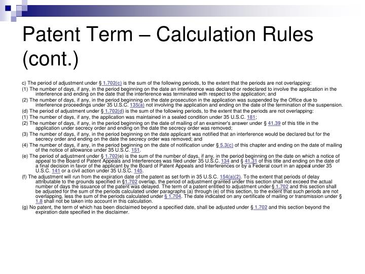 Patent Term – Calculation Rules (cont.)