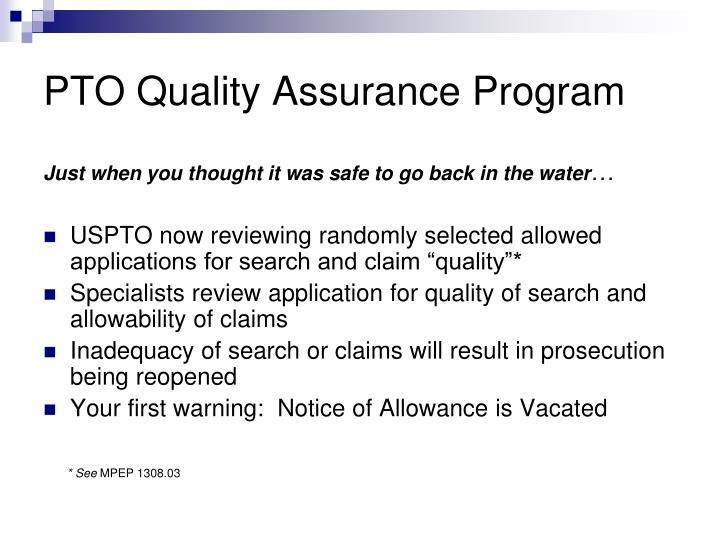 PTO Quality Assurance Program