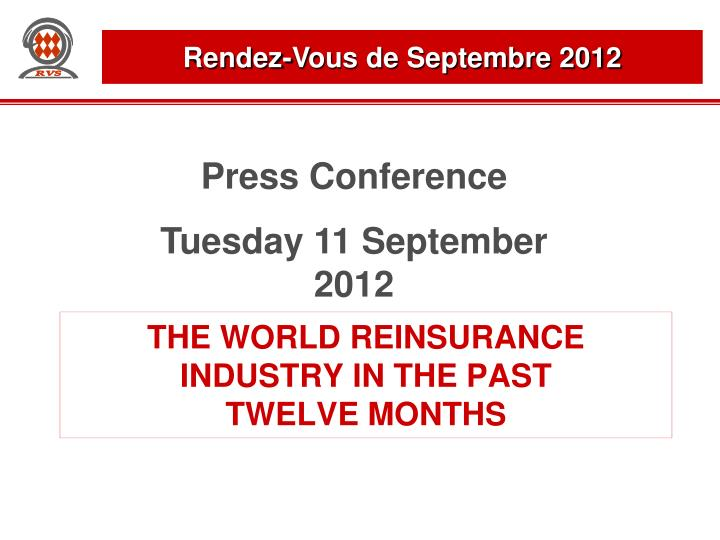the world reinsurance industry in the past twelve months n.