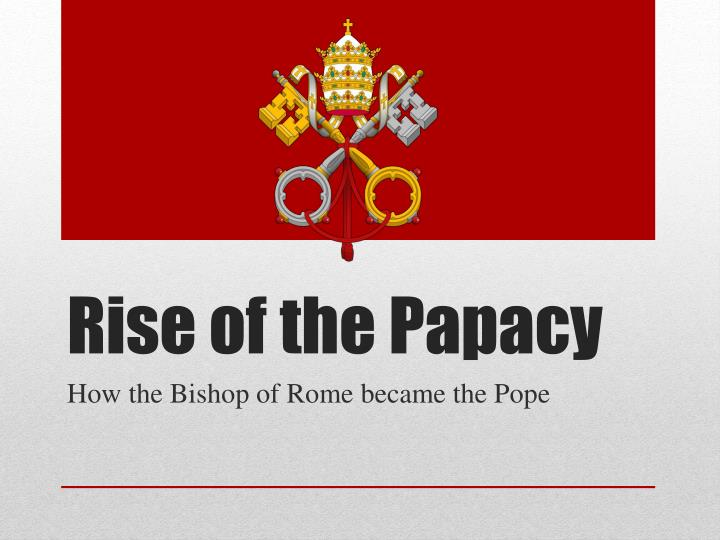 historyworld papacy