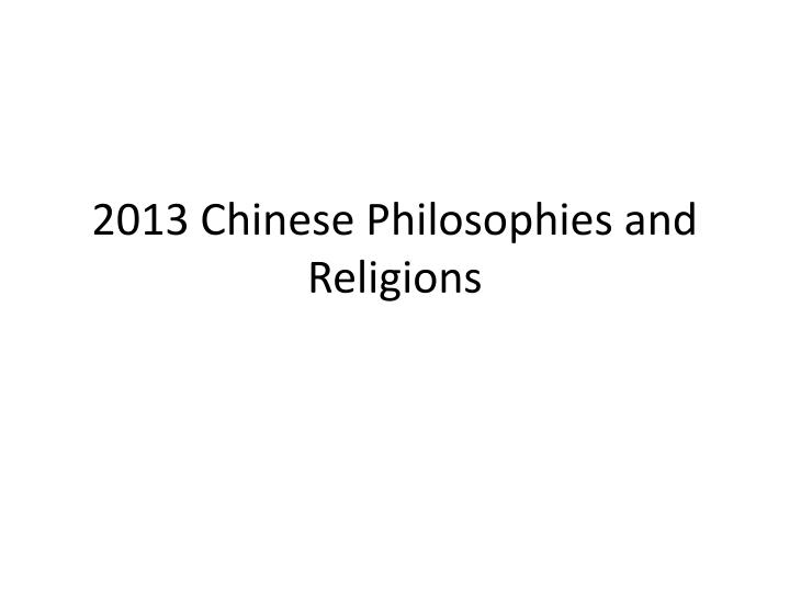 2013 chinese philosophies and religions n.