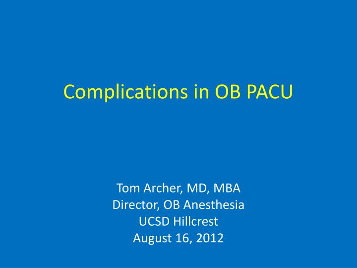 complications in ob pacu n.