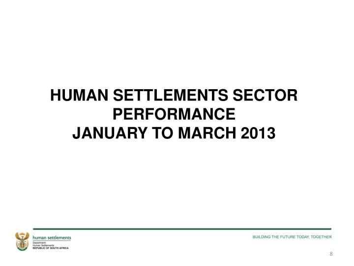 HUMAN SETTLEMENTS SECTOR PERFORMANCE