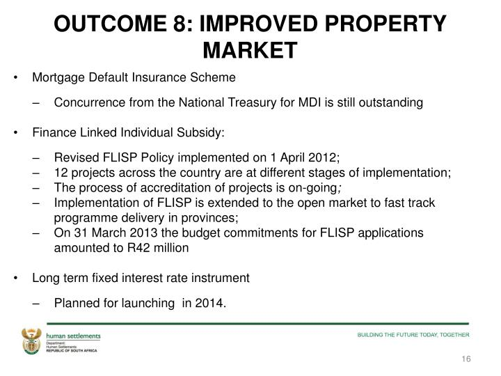 OUTCOME 8: IMPROVED PROPERTY MARKET