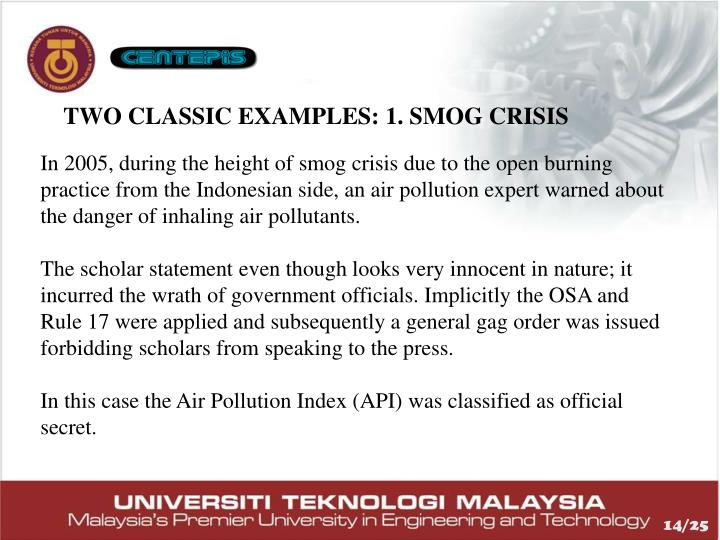 TWO CLASSIC EXAMPLES: 1. SMOG CRISIS