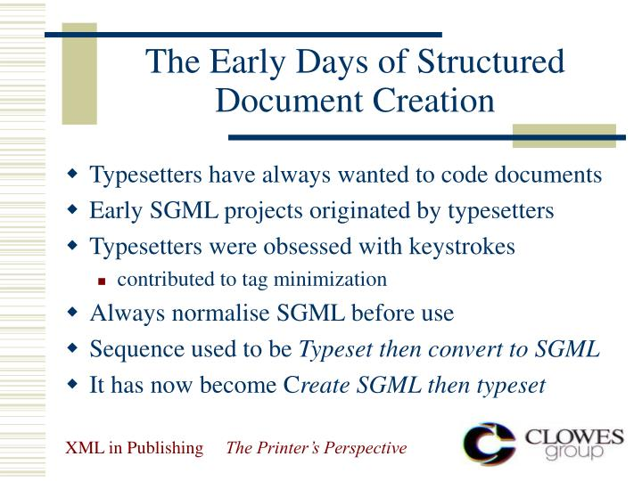 The early d ays of structured document creation