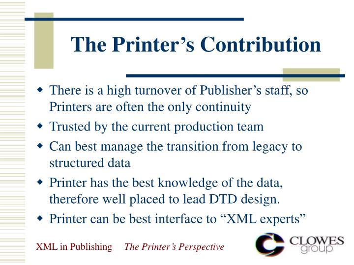 The Printer's Contribution
